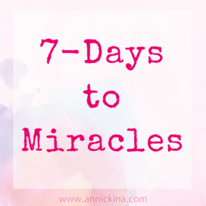 7 days to miracles